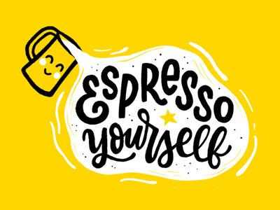 Espresso Yourself illustration design puns coffee mural handlettering lettering