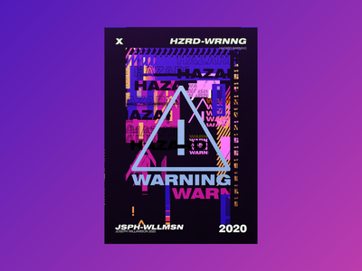 HAZARD WARNING experimental design typography aesthetic abstract futuristic poster challenge poster design poster a day graphic design