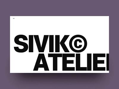 SivikAtelier.com – Experience 1 web typography minimal mobile development animation product design creative webgl website illustration branding app web design dailyui design ux ui