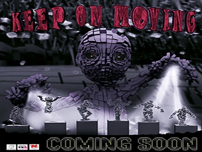 Keep on Moving - Official Poster 3d animation art direction computer animation