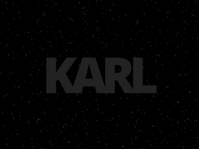 KARL kern bold thick animation space dark