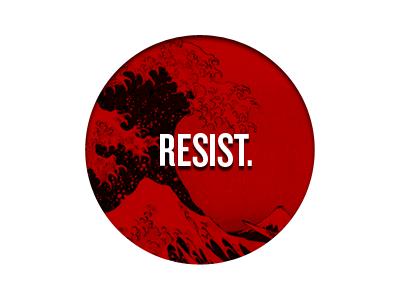 Resist. japan