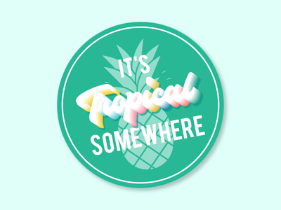 It's Tropical Somewhere! pineapple tropical swag stickermule coaster design coasters
