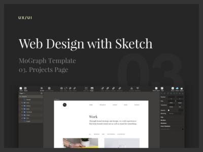 Web Design - MoGraph Template - 03. Projects Page sketch tutorials designtut webdesigntut ui layouttutorial