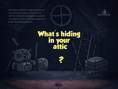 What's hiding in your attic literature children literature horror creepy old house spooky dark illustration teddy teddybear attic childrens illustration children book illustration childrens book