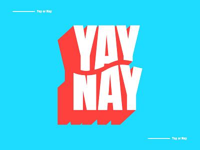 Yay or Nay affinitydesigner childish minimalistic illustration font blocky color colourful simple minimalist typography