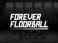 Forever Floorball version- Sports branding