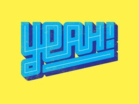Yeah! typography