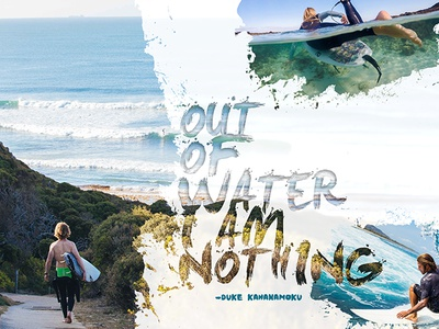 Out Of Water splatter quotes surfing surf