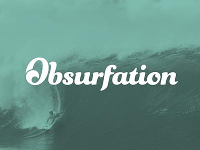 Obsurfation App Logo obsurfation logo app startup surfing wave script