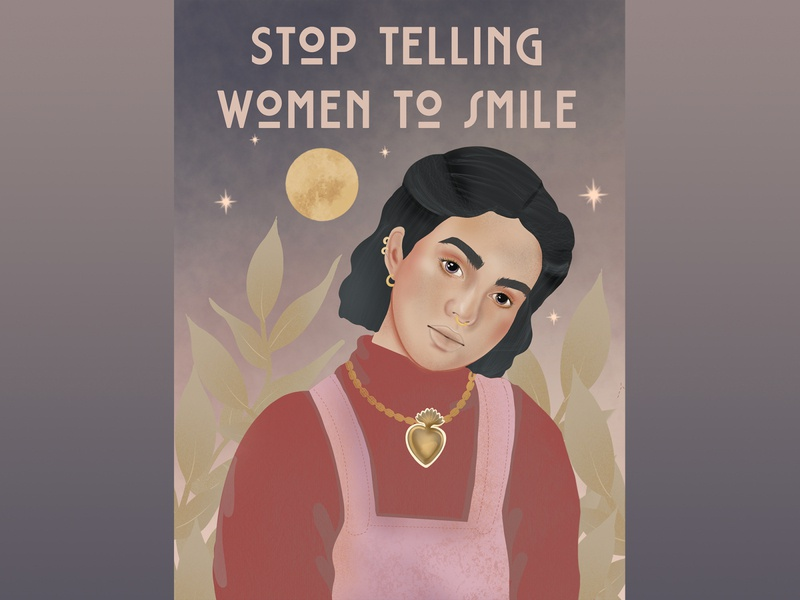 Stop Telling Women To Smile | Illustration illustrations ilustracja antoninababczyszyn feministart feminism illustration art procreateart illustrator digitalpainting illustration