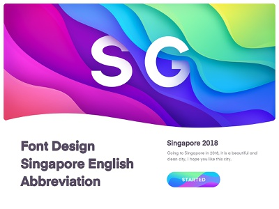 Font Design-SG( Singapore) ui ux visual style guide gradient color logo font design landing  page typography website banner illustration