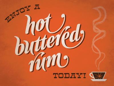 Hot Buttered Rum drinks rum winter yum vintage food advertising