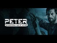 Peter: International Man of Action