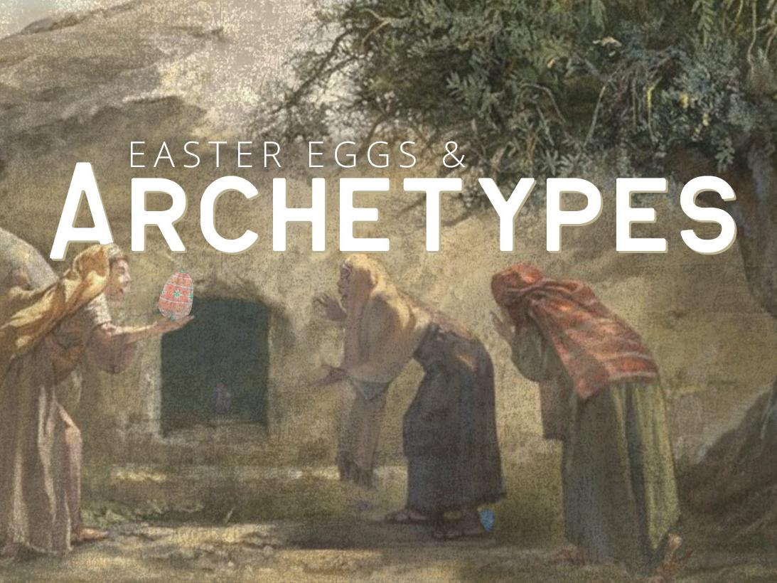 Easter Eggs & Archetypes church graphic sermon art easter church series church sermon