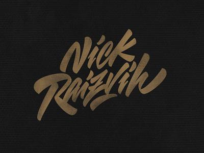 Nick Raizvih - personal lettering logotype youtube vector process illustration graffiti леттеринг каллиграфия typography logotype type brushpen logo lettering calligraphy