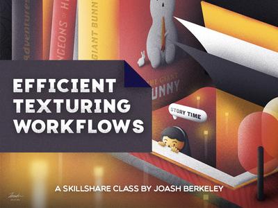 SkillShare Class! Texturing Workflows animation design illustration painting brush grain efficient class tutorial texturing skillshare