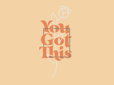 Colours Cafe Challenge 01 - You Got This colourscafechallenge01 good type color schemes illustration icon branding simple typography minimal badge nature geometric thick lines line illustration you got this poster design vector