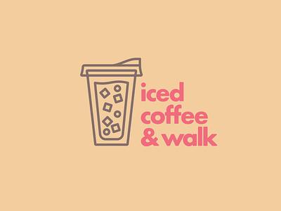Iced Coffee & Walk 02 coffee iced coffee mental health personal branding self promo self care thick lines badge minimal typography branding icon illustration