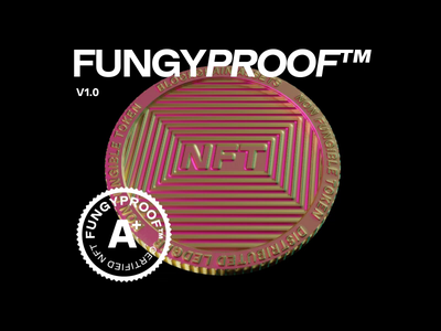 FungyProof™  |  Grading System for NFTs product branding 3d nft