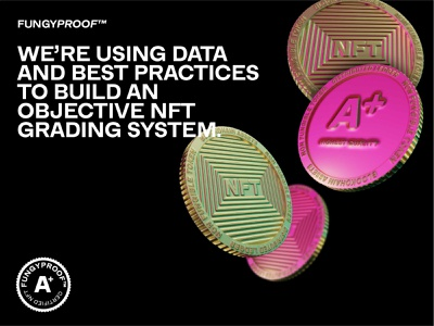 FungyProof™     Grading System for NFTs product branding 3d nft