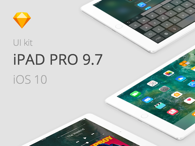 Free Sketch template - iOS 10 - iPad Pro 9.7 sketch ipad ui kit free