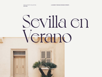 Seville during Summertime design showcase light typography layout interface ux ui webdesign