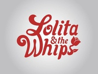 Lolita & the Whips