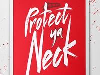 Protect ya Neck (Wu-Tang)