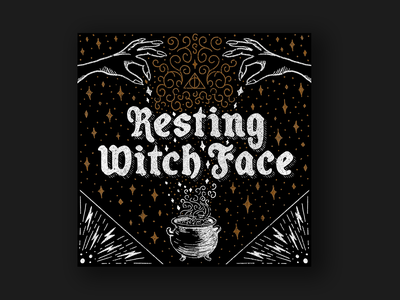 Resting Witch Face blackletter smoke cauldron magic texture lettering artist gold lettering art harry potter witchy witch halloween digital illustration procreate lettering procreate lettering design black illustration