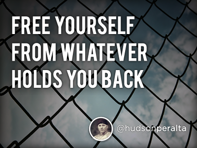 Free Yourself... quote inspire motivate
