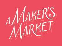 A Maker's Market
