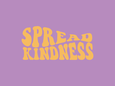 Spread Kindness minimal illustration spreadkindness kindness fun graphicdesign graphic illustration typography