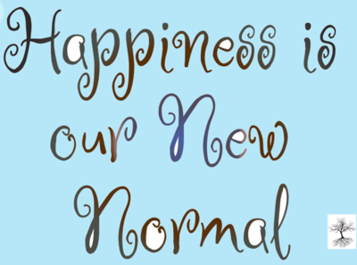 Happiness is our New Normal newnormal happiness