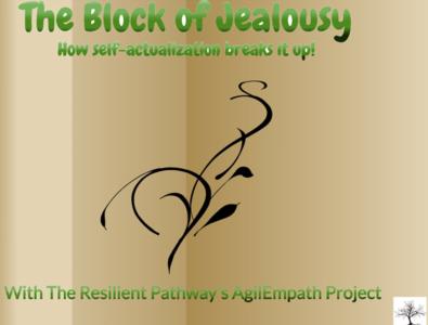 Jealousy | Break it Apart! self-actualization happiness jealousy