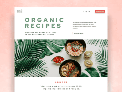 Organic Recipes landing page design plant based green healthy lifestyle healthy eating healthy food food recipes organic food plants vegan healthy organic webdesign branding creative graphic design user experience design uidesign uxdesign