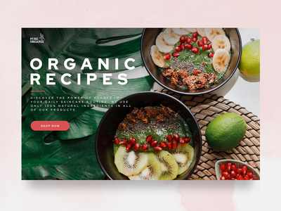 Organic recipes homepage design online shop food and drink homepage organic healthy photography food ui design ux design logo branding creative graphic design user experience design uidesign uxdesign