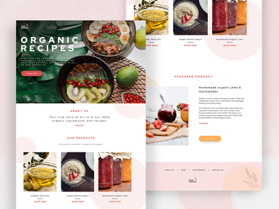Organic food & recipes homepage designs homepage food and drink healthy organic modern food photography branding ui design graphicdesign webdesign creative graphic design user experience design uidesign uxdesign