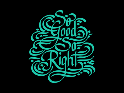 So Good So Right manila philippines typography letters lettering design illustration type calligraphy logotype adobe illustrator