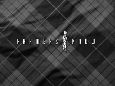 Farmers Know