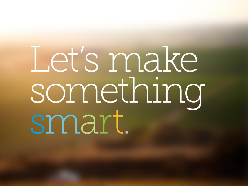 Let's make something smart. typography museo slab blur colors simpleview