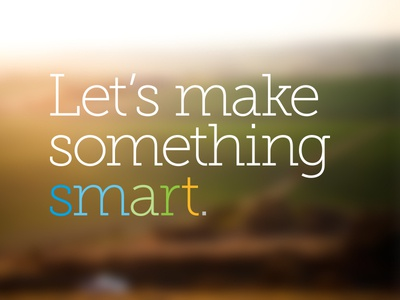 Let's make something smart.