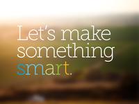 Let's make something smart.