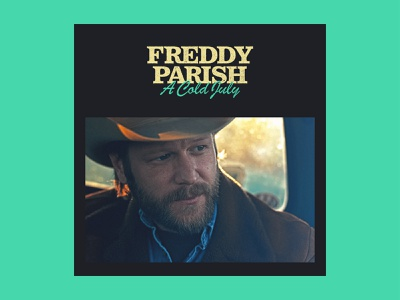 Freddy Parish, A Cold July - Cover Art cover country album cover music