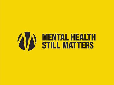 Mental Health Still Matters minimal mental health awareness mental health icon logo brand identity brand identity branding mentalhealth design branding