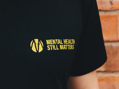 Mental Health Still Matters minimal apparel design tshirt design apparel mental health awareness mental health mentalhealth logo brand identity branding brand identity design branding