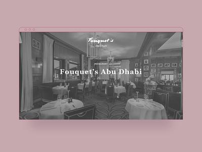 Fouquet's Abu Dhabi Restaurant — UX landing page wireframe project case study website web userexperience uxdesign ux desktop onepage landing page restaurant abu dhabi louvre wireframes wireframe