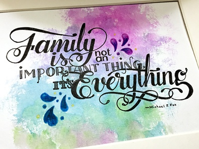 Family...it's Everything ::: Hand-Lettered Typography