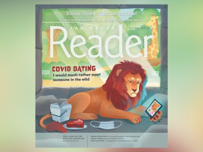 COVID Dating - San Diego Reader online dating procreate coronavirus covid 19 san diego lion magazine illustration magazine cover cover illustration editorial illustration illustration