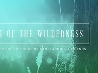 Out Of The Wilderness Album Art